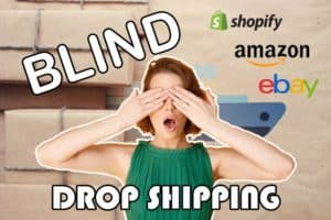 What Is Blind Dropshipping?