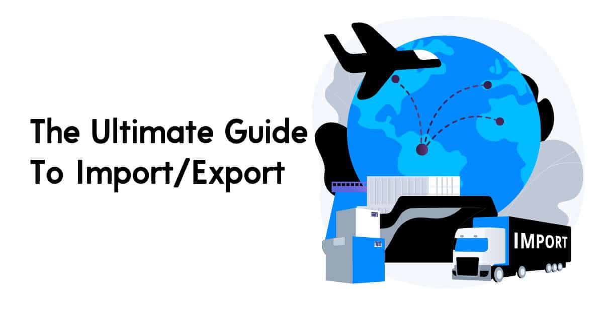 The Ultimate Guide To ImportExport